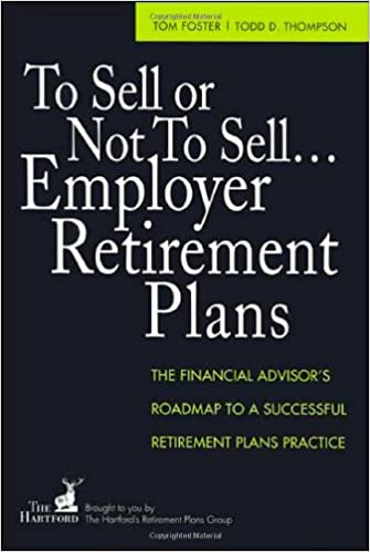 To Sell or Not to Sell... Employer Retirement Plans